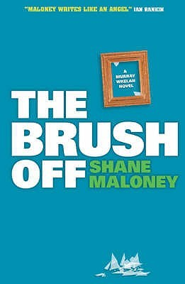 The Brush Off : A Murray Whelan Mystery