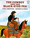 The Cowboy and the Black-Eyed Pea by Tony Johnston