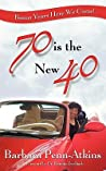 70 Is the New 40-...