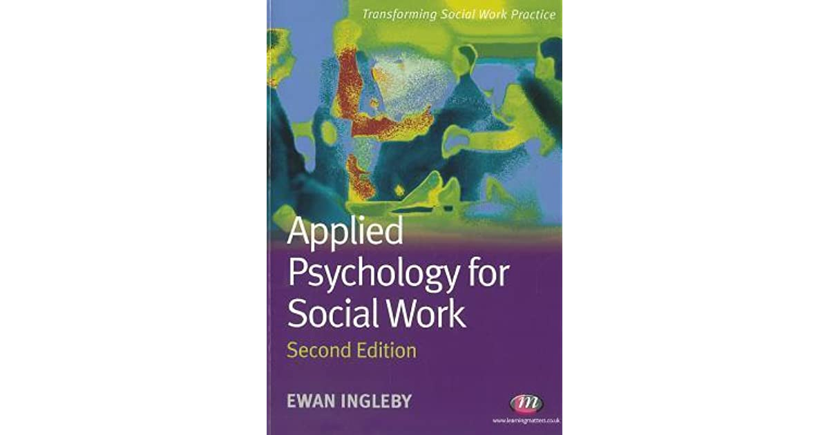 Applied Psychology for Social Work, 2nd Edition (Transforming Social Work Practice)