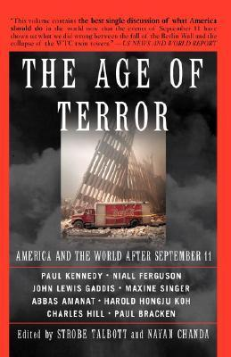 The Age of Terror America And The World After September 11