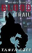 Blood Trail (Vicki Nelson, #2)