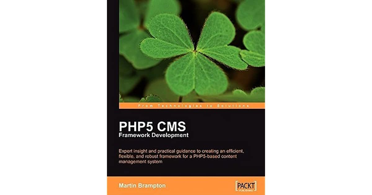 Packt PHP 5 CMS Framework Development - 2nd Edition software manual 416 pages