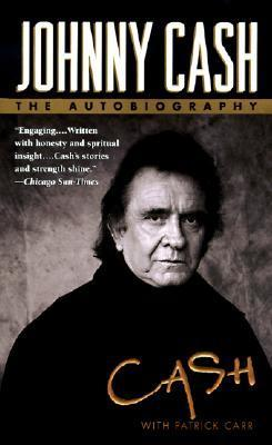 Johnny Cash, Patrick Carr - Johnny Cash  The Autobiography