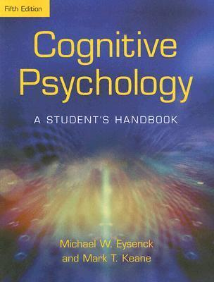 Cognitive Psychology-A Student s Handbook  Psychology Presss 2000