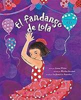 El Fandango de Lola [With CD (Audio)]