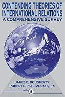 Contending Theories of International Relations: A Comprehensive Survey [With Access Code]