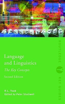 Language and Linguistics  The Key Concepts (Key Guides)