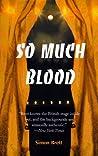 So Much Blood (Charles Paris #2)