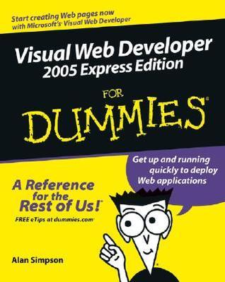Visual Web Developer 2005 Express Edition for Dummies (ISBN - 0764583603)