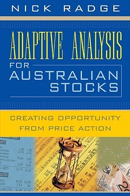 Adaptive Analysis for Australian Stocks: Creating Opportunity from Price Action