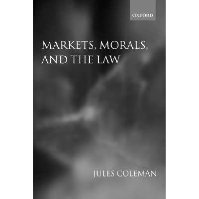 Markets, Morals, and the Law