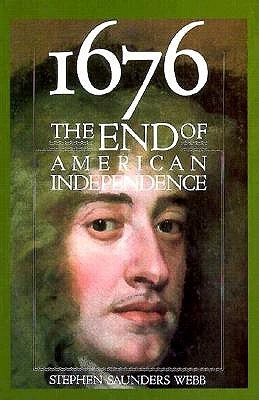 1676: The End of American Independence