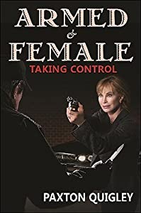 Armed  Female: Taking Control