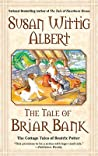 The Tale of Briar Bank (The Cottage Tales of Beatrix Potter, #5)