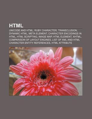 Html: Free Html Editors, Html Editors, Javascript-Based Html Editors, Microformats, Semantic Html, Unicode and Html, Ruby Character