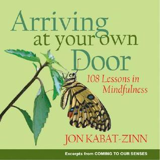 Arriving-at-Your-Own-Door-108-Lessons-in-Mindfulness