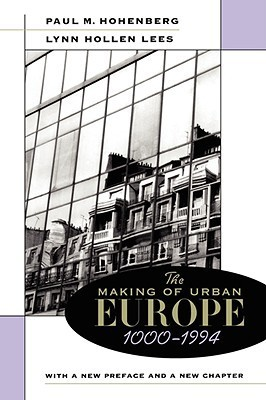 The Making of Urban Europe, 1000-1994 - P