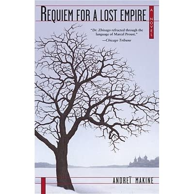 Requiem for a Lost Empire, Andrei Makine Paperback