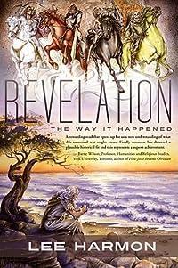 Revelation: The Way It Happened