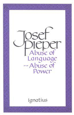 Abuse of Language—Abuse of Power