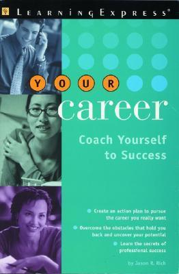 Your Career Coach Yourself to Success