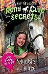 Mystic And Blaze (Pony Club Secrets, #1-2)
