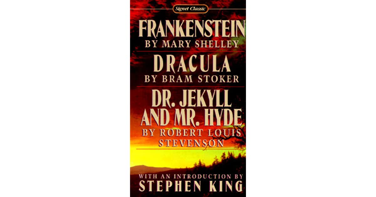 Frankenstein dracula dr jekyll and mr hyde by mary frankenstein dracula dr jekyll and mr hyde by mary wollstonecraft shelley fandeluxe Choice Image