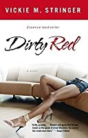 Dirty Red (Dirty Red, #1)
