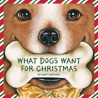 What Dogs Want for Christmas