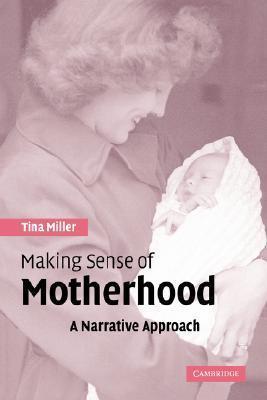 Making-Sense-of-Motherhood-A-Narrative-Approach