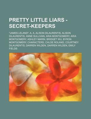 Pretty Little Liars - Secret-Keepers