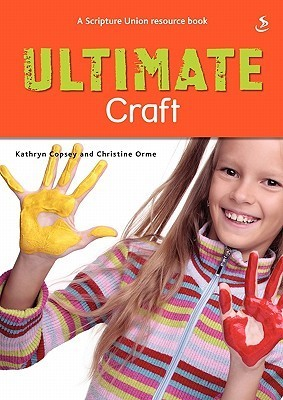 Ultimate Craft Kathryn Copsey
