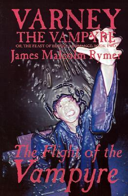 Varney the Vampyre; or, The Feast of Blood, Book Two: The Flight of the Vampyre