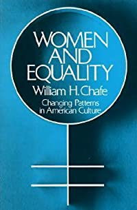 Women and Equality: Changing Patterns in American Culture