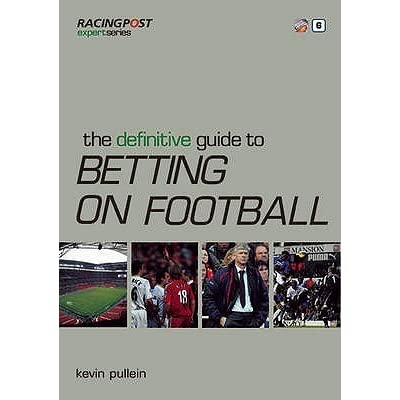 definitive guide to football betting