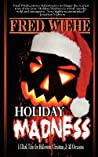 Holiday Madness