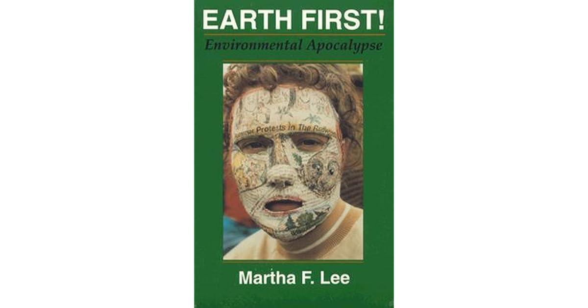 Earth first environmental apocalypse by martha f lee environmental apocalypse by martha f lee fandeluxe Gallery
