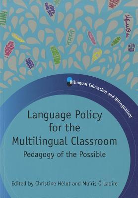 language policy for the multi lingual classroom