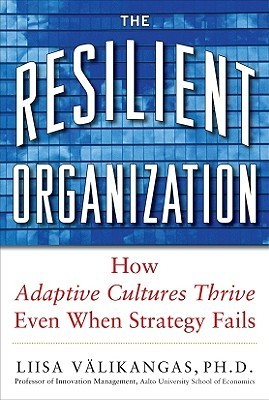 The Resilient Organization How