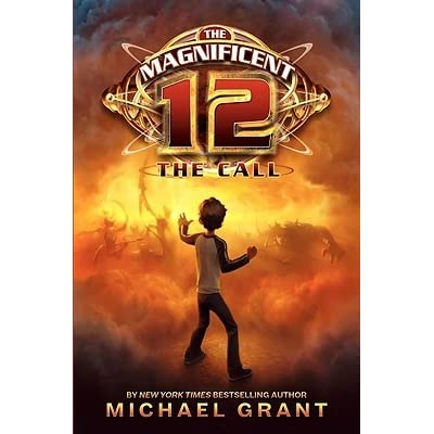 The Call The Magnificent 12 1 By Michael Grant