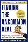 Finding the Uncommon Deal: A Top New York Lawyer Explains How to Buy a Home for the Lowest Possible Price