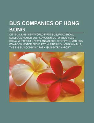 Bus Companies of Hong Kong: Citybus, Kmb, New World First
