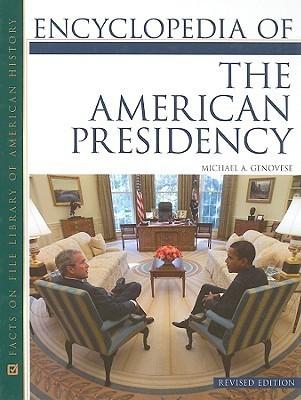 Encyclopedia-of-the-American-Presidency