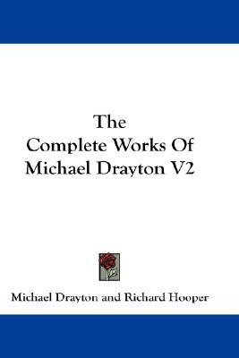 The Complete Works of Michael Drayton V2 book cover
