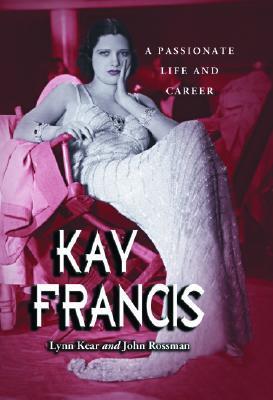 Kay Francis by Lynn Kear