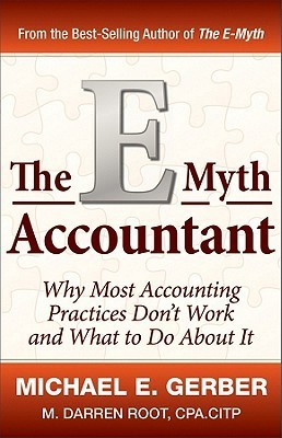 The-E-Myth-Accountant-Why-Most-Accounting-Practices-Don-t-Work-and-What-to-Do-About-It-