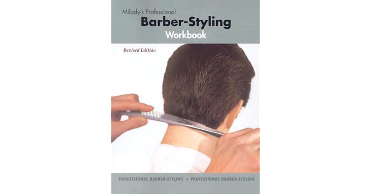 Milady S Professional Babrber Styling Workbook By Anonymous