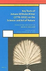 Johann Wilhelm Ritter: Key Texts On The Science And Art Of Nature