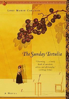 The Sunday Tertulia by Lori Marie Carlson
